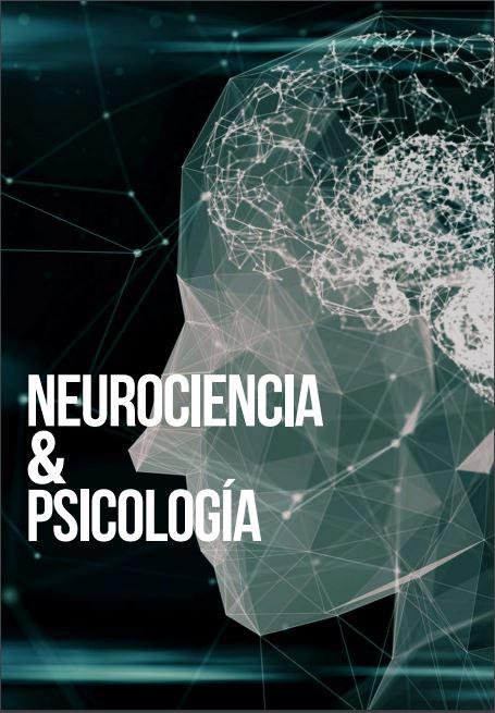 Neurociencia y Psicología - Neuroscience and Psychology