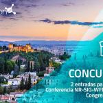 ¡Concurso! Sorteamos 2 entradas para la 16ª Conferencia NR-SIG-WFNR y 15º Congreso SANP