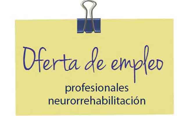 Ofertas de empleo para neuropsicólogos y terapeutas ocupacionales