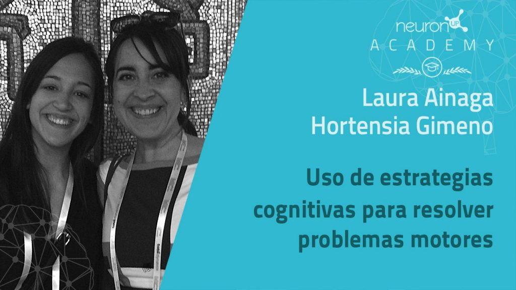 NeuronUP Academy -Laura Ainaga y Hortensia Gimeno